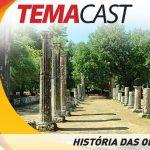Vitrine Temacast #46 - História das Olimpíadas
