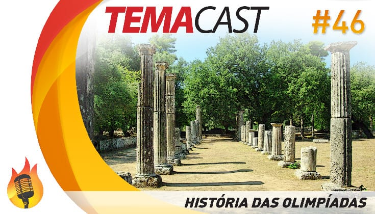 Temacast #46 – História das Olimpíadas