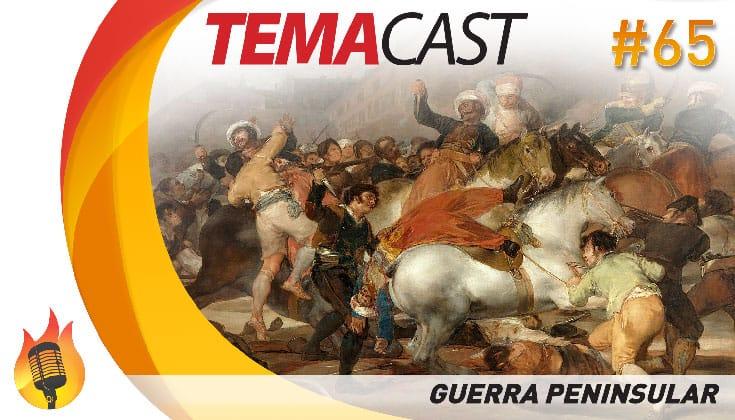 Temacast #65 – Guerra Peninsular (fuga da família real portuguesa)