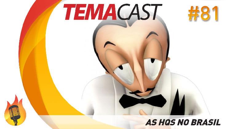 Temacast #81 – As HQs no Brasil (História em Quadrinhos)