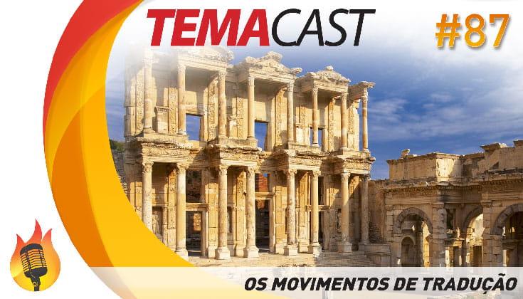 Temacast #87 – Os movimentos de tradução